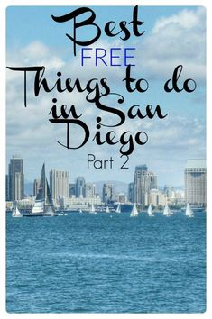 Visiting San Diego doesn't have to be expensive...here's a local's list of fun free things to do while you're in town.