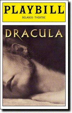 Dracula, the Musical Playbill Covers on Broadway - Information, Cast, Crew, Synopsis and Photos - Playbill Vault