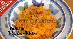 Farfalle Peperoni e Robiola | la ricetta di Benedetta Parodi