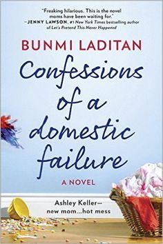 Recommended funny books to read for women, including Confessions of a Domestic Failure by Bunmi Laditan