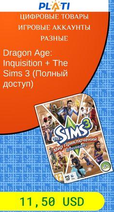 Dragon Age: Inquisition   The Sims 3  (Полный доступ) Цифровые товары Игровые аккаунты Разные