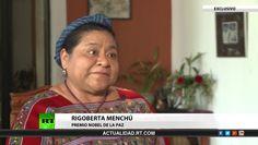 Entrevista con Rigoberta Menchú, premio Nobel de la Paz – Video en RT    http://actualidad.rt.com/programas/entrevista/view/143374-entrevista-rigoberta-menchu-premio-nobel-paz