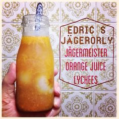 Edric's JägerOrLy Cocktail:  1/3 Jägermeister with   2/3 pulpy Orange Juice and   3 Lychees.   28 Oct 2014