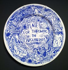A plate for throwing in arguments by Keaton Henson.