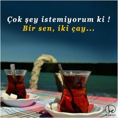 Ben de çok şey istemiyorum , çay istiyorum Tea Time, Food And Drink, Drinks, Tableware, Quotes, Shot Glass, High Tea, Dinnerware, Dating