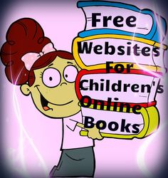 Several high quality websites that provide free online access to children's books! Great resource to expand your collection of children's books!