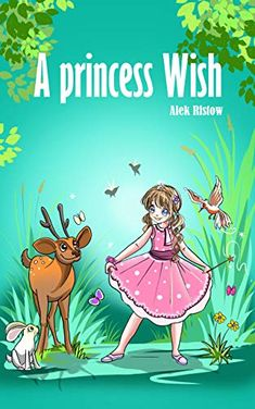 Now on Kindle An authentic story with an unexpected twist, fairies, a witch, an unanticipated friend, and a wonderfully sweet ending that will set seed in them for security, valor, and most importantly, to trust in themselves.
