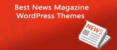 Here are the 5 Best News Magazine WordPress Themes 2016 (Free and Premium). This list includes a few free themes, some premium themes, and a few others that offer free & paid versions.