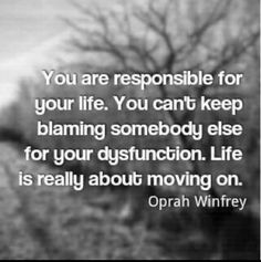 assume responsibility - A dysfunctional relationship or family is no ones fault but the do'ers and the allow'ers. Dysfunctional people turn a cheek to realty, affairs, abuse. None are acceptable or fashionable, but instead shameful, embarrassing and humiliating to all those involved.