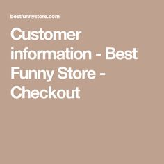Customer information - Best Funny Store - Checkout Penguins Players, Store, Funny, Larger, Funny Parenting, Hilarious, Shop, Fun, Humor