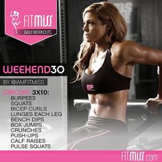 #FitMiss Daily Workouts! Weekend 30 #BeStrong