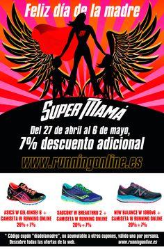 """ESPECIAL DÍA DE LA MADRE Del 27 de abril al 6 de mayo, 7% descuento adicional Cupón descuento """"diadelamadre"""" http://runningonline.es #mama #madre #diadelamadre #mothersday #momsday #felicidadesmama #running #runningonline #regalosmama #tiendarunning #tiendaonline #tiendarunningonline #supermama #superwoman #supermom #descuento #outlet #outletrunning #ofertasrunning"""
