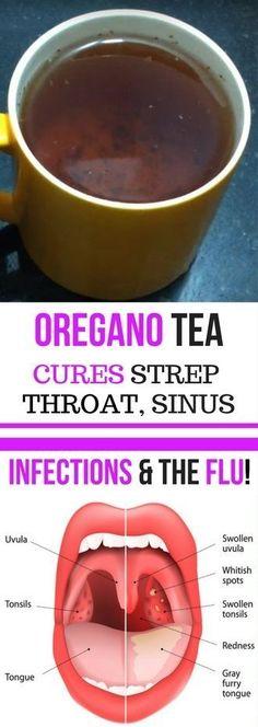 OREGANO TEA CURES STREP THROAT, SINUS INFECTIONS & THE FLU