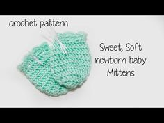 Crochet Tutorial: Easy No Seam Thumbless Baby Mittens ~ No Scratch Mits - YouTube