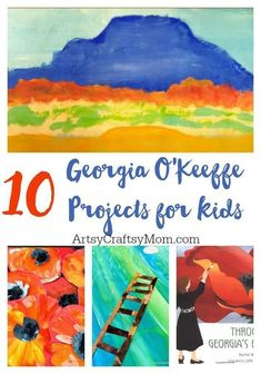 Top 10 Artist Georgia O'Keeffe Projects for Kids Georgia O'Keeffe was famous for her large and detailed paintings. This month, let's celebrate her birth anniversary with 10 Fun O'Keeffe projects for kids!