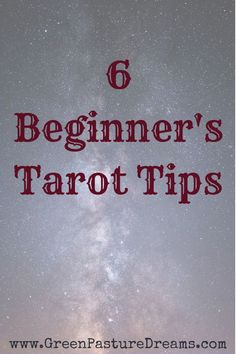 Beginner's Tarot Tips - Green Pasture Dreams What Is Spirituality, Spiritual Enlightenment, What Are Tarot Cards, Pagan Beliefs, Witchcraft For Beginners, Tarot Astrology, Witchcraft Spells, Magick, Tarot Card Meanings