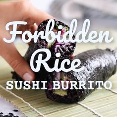 Sushi Recipe Video, Recipe Videos, Clean Recipes, Organic Recipes, Forbidden Rice Recipes, Cooked Sushi Recipes, Food Videos, Baking Videos, Sushi Burrito