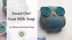 Sweet Owl | Making and Unmolding Cold Process Soap | Merrywood Farm Soaps https://youtu.be/OImDl850QxM The making and unmolding of Sweet Owl Cold Process Soap.  The fragrance is sweet honeysuckle from wholesale supplies.  It's one of my favorites.  The mica coloring is from Mad Oils  This video is a little different because I'm not doing my usual loaf mold and I did a voice over to help explain what I'm doing a little easier than reading so much on the screen.   I wanted the owls to have a…