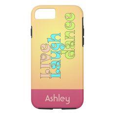 Live Laugh Dance iPhone 7 Case