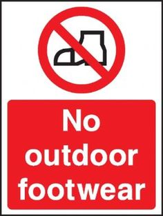 No outdoor footwear safety sign