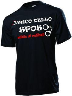 T-SHIRT MAGLIETTA T SHIRT DIVERTENTE  ADDIO AL CELIBATO  AMICO DELLO SPOSO