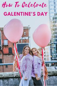 Galentines Day Idea