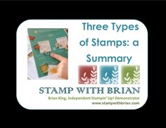 Three Types of Stamps: A Summary, Stampin' Up!, Brian King