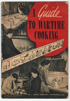 1940s WWII Recipe Booklet Would love to have a copy of this.