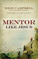 """""""Mentor Like Jesus"""" by Regi Campbell. Absolutely a must read for any Christian who is serious about mentoring and discipling others.  Book Highlights: http://asistasjourney.com/2010/11/16/natashas-study-mentor-like-jesus/"""