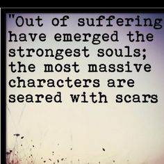 Pain strengthens us and builds character, it makes us more sensitive to others. It's the Companionship of Brokeness.