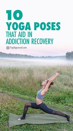 Do These 10 Yoga Poses To Aid In Your Addiction Recovery