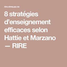 8 stratégies d'enseignement efficaces selon Hattie et Marzano — RIRE