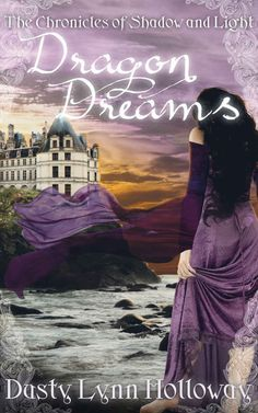 Dragon Dreams: The Chronicles of Shadow and Light ($2.99 to Free)   by Dusty Lynn Holloway. 4.2 out of 5 stars(78 customer reviews)[/...  http://amp.gs/pi85