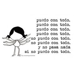 """Lámina """"Puedo o no ..."""" Best Quotes, Love Quotes, Quotes En Espanol, Pretty Quotes, More Than Words, Spanish Quotes, Oui, Life Motivation, Life Inspiration"""