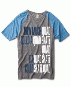 Quad Skate Roller Derby Unisex Tee, $27.99 via Totally Rad Skatewear