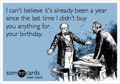 Funny birthday ecards are the best way to wish someone for his/her birthday. Sending funny birthday ecards can be good idea. Funny birthday ecards will make the moments even more delightful. Happy Birthday Funny, Happy Birthday Wishes, Birthday Greetings, Birthday Memes, Funny Happy, Happy Birthdays, Birthday Stuff, Birthday Humorous, Birthday Sayings