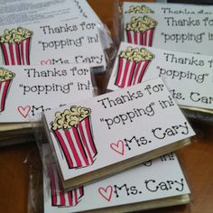 A must do for me this year! Popcorn and note to send home with parents/kids at Meet the Teacher!