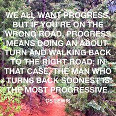 C.S. Lewis Quote Progress