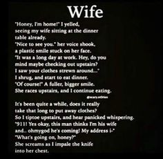 Wife! Scary Horror Stories, Short Creepy Stories, Scary Stories To Tell, Spooky Stories, Cute Stories, Creepy Pasta Stories, Short Stories, Creepy Things Kids Say, Creepy Stuff