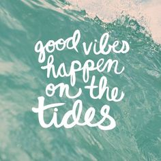 Good vibes happen on the tides citas surferas, 10 frases, frases en ingles, Bali Quotes, Now Quotes, Cute Quotes, Cute Beach Quotes, Cute Summer Quotes, Summer Time Quotes, Motivational Quotes, Beach Vacation Quotes, Beach Quotes And Sayings Inspiration