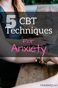 Cognitive behavioral therapy is commonly used to treat anxiety disorders. These five great CBT techniques will give you the ability to eliminate your anxiety from home for free. Technique number one is...