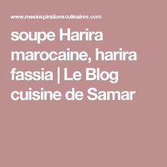 soupe Harira marocaine, harira fassia | Le Blog cuisine de Samar