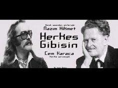 Herkes Gibisin - Nazım Hikmet & Cem Karaca - YouTube