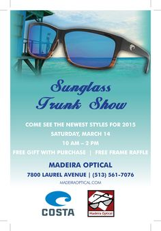 cf165e526223 Stop by and check out our trunk show on March. Madeira Optical