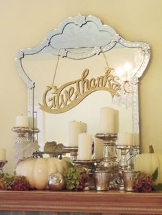 Chic fall mantel with mirror and Give Thanks glitter banner #ThanksGiving #Home #Decor ༺༺  ❤ ℭƘ ༻༻