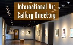 Check out Artist Marketing Resource's International Art Gallery Directory