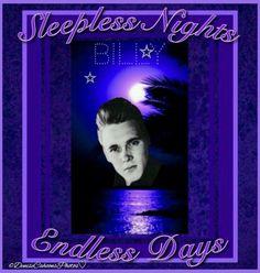 ♡Billy♡ 'Sleepless Nights Endless Days' ♡