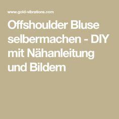 Offshoulder Bluse selbermachen - DIY mit Nähanleitung und Bildern