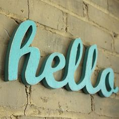 The original hello script handmade wood sign - wall decoration for vintage or modern decor by OhDierLiving on Etsy Pretty Things, Blue Things, Simple Things, Decoracion Low Cost, Hello Sign, Hello Hello, Hello Goodbye, Hello Monday, Aqua
