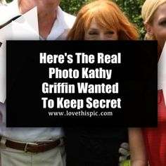 Here's The Real Photo Kathy Griffin Wanted To Keep Secret society news politics viral donald trump viral right now trending viral posts trump kathy griffin